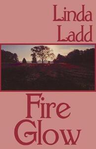 Fire Glow - Linda Ladd - cover