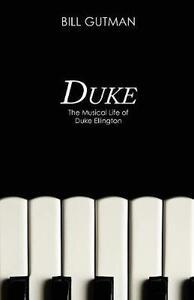 Duke: The Musical Life of Duke Ellington - Bill Gutman - cover