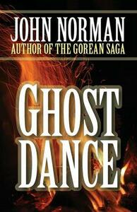 Ghost Dance - John Norman - cover