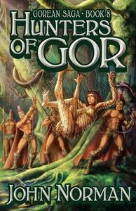 Hunters of Gor - John Norman - cover