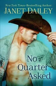 No Quarter Asked - Janet Dailey - cover