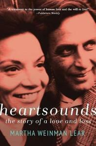 Heartsounds: The Story of a Love and Loss - Martha Lear - cover