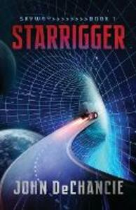 Starrigger - John DeChancie - cover