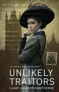 Unlikely Traitors - Clare Langley-Hawthorne - cover