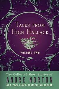 Tales from High Hallack Volume Two - Andre Norton - cover