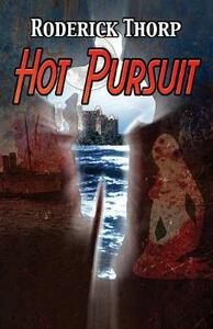 Hot Pursuit - Roderick Thorp - cover