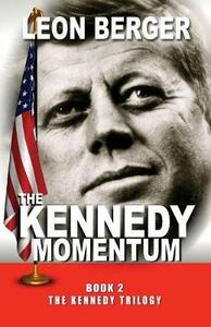 The Kennedy Momentum - Leon Berger - cover
