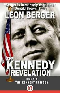 The Kennedy Revelation - Leon Berger - cover