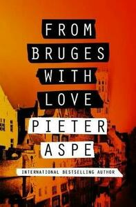 From Bruges with Love - Pieter Aspe - cover