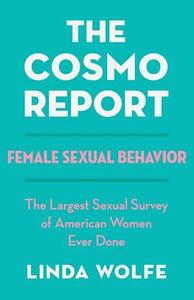 The Cosmo Report: Female Sexual Behavior - Linda Wolfe - cover