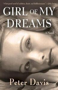 Girl of My Dreams: A Novel - Peter Davis - cover