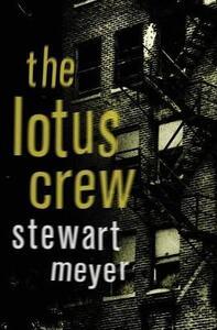 The Lotus Crew - Stewart Meyer - cover