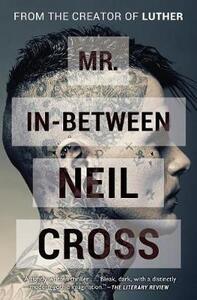 Mr. In-Between - Neil Cross - cover