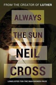 Always the Sun - Neil Cross - cover