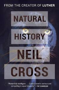 Natural History - Neil Cross - cover