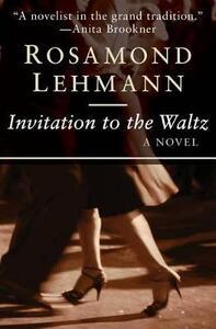 Invitation to the Waltz - Rosamond Lehmann - cover