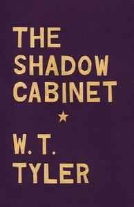 The Shadow Cabinet - W. T. Tyler - cover