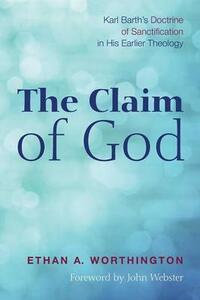 The Claim of God - Ethan a Worthington - cover