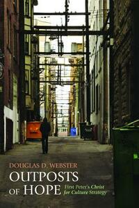 Outposts of Hope - Douglas D Webster - cover