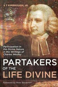 Partakers of the Life Divine - S T Jr Kimbrough - cover