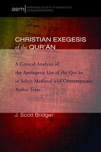 Christian Exegesis of the Qur'an - J Scott Bridger - cover