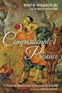 Compassionate Presence - Rolf R Jr Nolasco,R Vincent MacDonald - cover