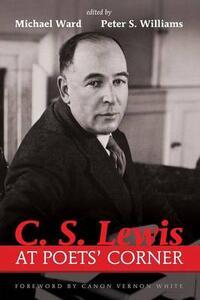 C. S. Lewis at Poets' Corner - cover