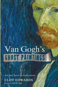 Van Gogh's Ghost Paintings - Cliff Edwards - cover