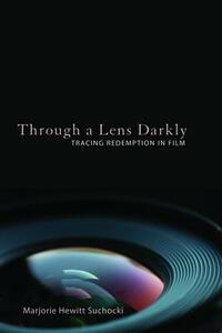 Through a Lens Darkly - Marjorie Hewitt Suchocki - cover