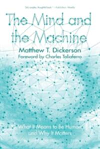 The Mind and the Machine - Matthew T Dickerson - cover