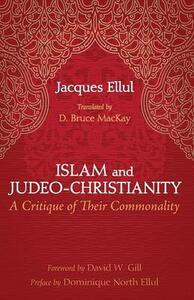 Islam and Judeo-Christianity - Jacques Ellul - cover