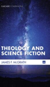 Theology and Science Fiction - James F McGrath - cover