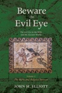 Beware the Evil Eye Volume 3 - John H Elliott - cover
