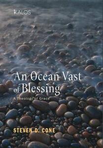 An Ocean Vast of Blessing - Steven D Cone - cover