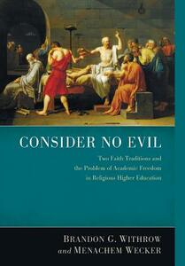 Consider No Evil - Brandon G Withrow,Menachem Wecker - cover