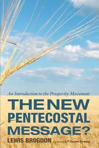 The New Pentecostal Message? - Lewis Brogdon - cover