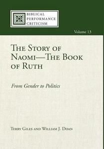 The Story of Naomi-The Book of Ruth - Terry Giles,William J Doan - cover