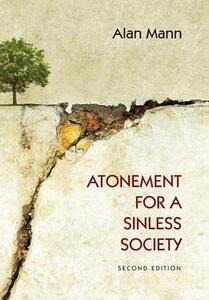 Atonement for a Sinless Society - Alan Mann - cover