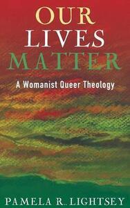 Our Lives Matter - Pamela R Lightsey - cover