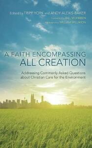 A Faith Encompassing All Creation - cover