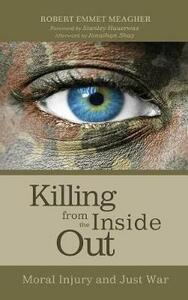 Killing from the Inside Out - Robert Emmet Meagher - cover