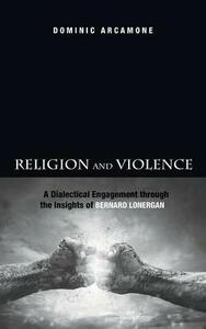 Religion and Violence - Dominic Arcamone - cover