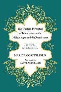 The Western Perception of Islam Between the Middle Ages and the Renaissance - Marica Costigliolo - cover