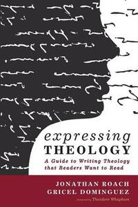Expressing Theology - Jonathan Roach,Gricel Dominguez - cover