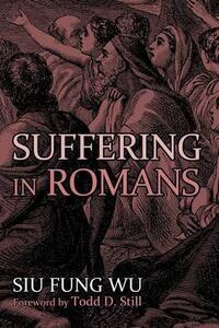 Suffering in Romans - Siu Fung Wu - cover