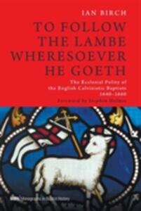 To Follow the Lambe Wheresoever He Goeth - Ian Birch - cover