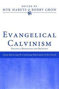 Evangelical Calvinism - cover