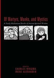 Of Martyrs, Monks, and Mystics - cover