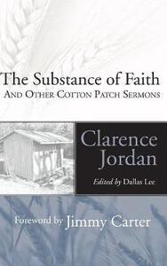 The Substance of Faith - Clarence Jordan - cover