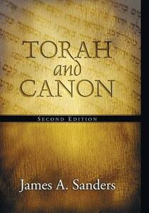 Torah and Canon - James a Sanders - cover